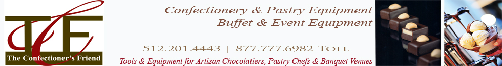 The Confectioner's Friend: Confectionery, Pastry, Buffet & Event Equipment